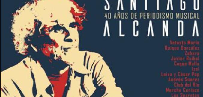 Homenaje a Santi Alcanda con Quique González, Leiva, Los Secretos y muchos más