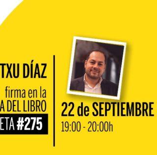 Firma de Itxu Díaz en la Feria del Libro: miércoles 22 de septiembre a las 19:00